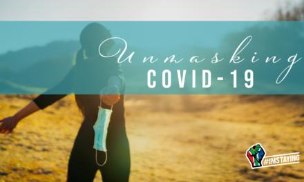 Unmasking COVID-19: Positivizing the Pandemic
